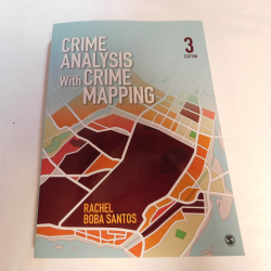 Crime Analysis with Crime Mapping by Rachel Boba Santos (PB, 2013, 3rd Ed. | Books & More Bookstore