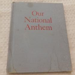 Our National Anthem by Nicholas Georgiady (HC, 1963) | Books & More Bookstore