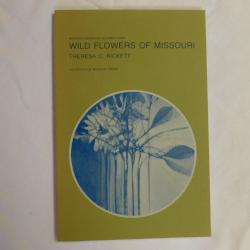 Wild Flowers of Missouri by Theresa C. Rickett (PB, 4th Printing) | Books & More Bookstore