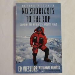 No Shortcuts to the Top by Ed Viesturs with David Roberts (PB, 2006) | Books & More Bookstore