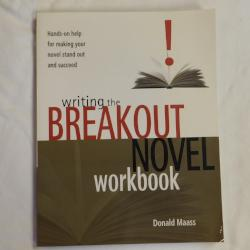 Writing the Breakout Novel Workbook by Donald Maass (PB, 2004) | Books & More Bookstore