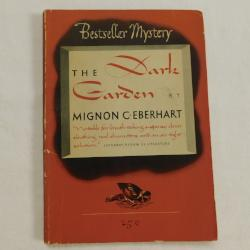 The Dark Garden by Mignon G. Eberhart (PB, 1933) | Books & More Bookstore