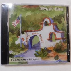 Tubac Golf Resort by Hewlett Crist, CD, 2004 | Books & More Bookstore