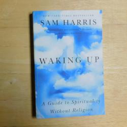 Waking Up - A Guide to Spirituality Without Religion by Sam Harris (PB, 2014) | Books & More Bookstore