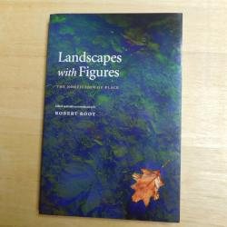 Landscapes with Figures - The Nonfiction of Place by Robert Root, ed. (PB, 2007) | Books & More Bookstore