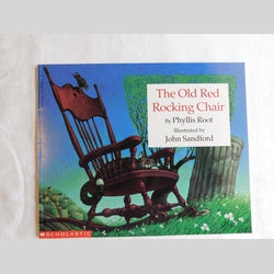 The Old Red Rocking Chair by Phyllis Root (PB, 1992) | Books & More Bookstore
