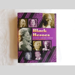 Black Heroes by Jessie Carney Smith (PB, 2001) | Books & More Bookstore
