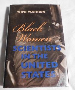 Black Women Scientists in the United States by Wini Warren (HC, 1999) | Books & More Bookstore