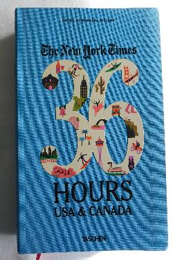 The New York Times 36 Hours USA & Canada (2014, softcover) | Books & More Bookstore