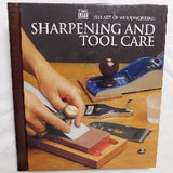 The Art of Woodworking: Sharpening and Tool Care by Time-Life Books (HC, 1994) | Books & More Bookstore