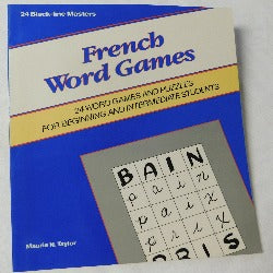 French Word Games - 24 Black-line Masters by Maurie N. Taylor (PB, 1991) | Books & More Bookstore