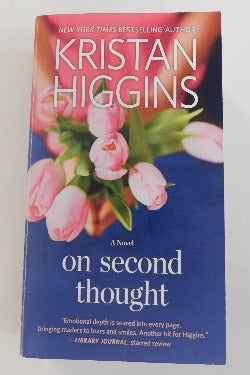 On Second Thought by Kristan Higgins (PB, 2017) | Books & More Bookstore