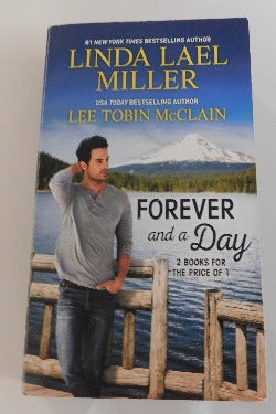 Forever and a Day by Linda Lael Miller, Plus Bonus Book (PB, 2019) | Books & More Bookstore