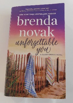 Unforgettable You by Brenda Novak - A Silver Springs Novel, (PB, 2019) | Books & More Bookstore