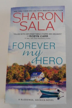 Forever My Hero - A Blessings, Georgia Novel by Sharon Sala (PB, 2019) | Books & More Bookstore