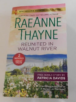 Reunited in Walnut River by RaeAnne Thayne - Plus Bonus Story (PB, 2019) | Books & More Bookstore