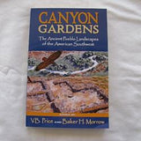 Canyon Gardens The Ancient Pueblo Landscapes of the American Southwest by V.B. Price and Baker H. Morrow (PB 2006) | Books & More Bookstore