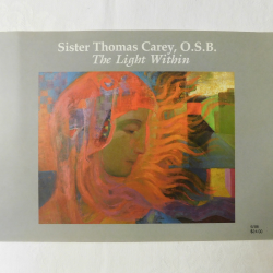 Sister Thomas Carey, O.S.B. The Light Within by Nancy Hynes, ed. (PB, 2003) | Books & More Bookstore