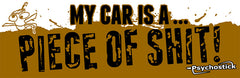 "Sticker- ""My Car is a POS"" (Vinyl Sticker 8.5'' x 2.75'')"