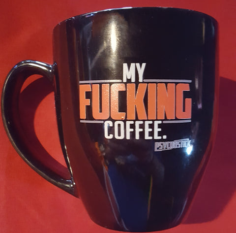My Fucking Coffee Mug 2.0