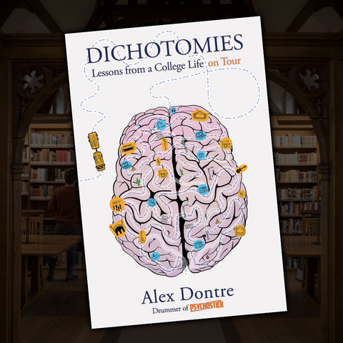 "Book - ""Dichotomies: Lessons from a College Life on Tour"""