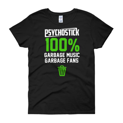"""100% Garbage"" (Women's Tee)"
