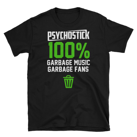 100% garbage music garbage fans SHIRT