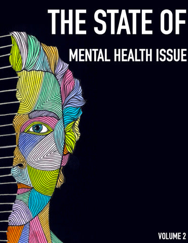 ***PRE-ORDER*** The State Of (Zine) - Volume 2: Mental Health Issue