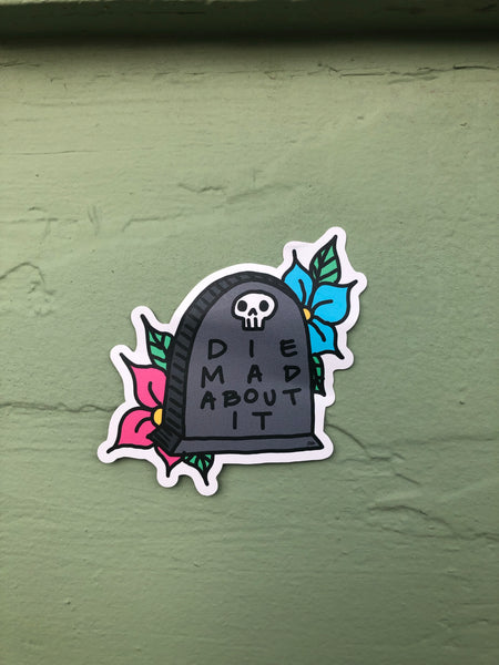 Die Mad About It sticker