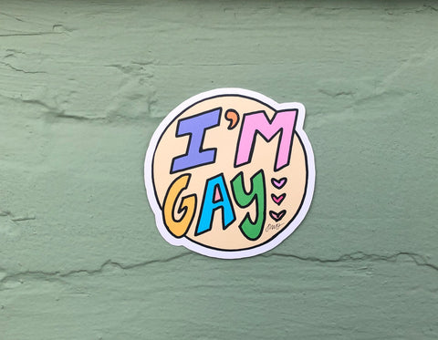 I'm Gay sticker