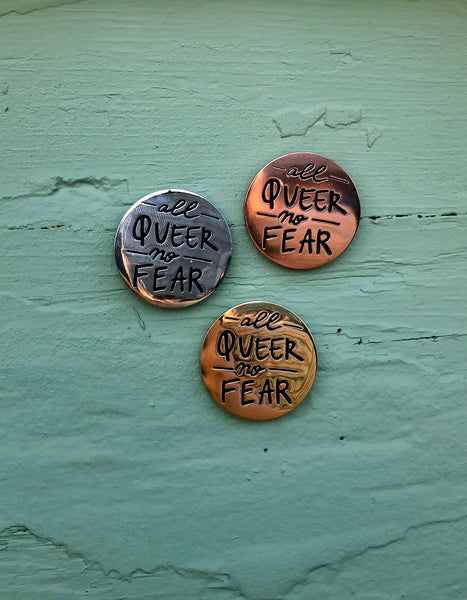All Queer No Fear - Enamel Pin