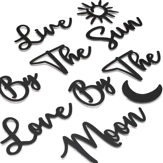 Live By The Sun Love By The Moon