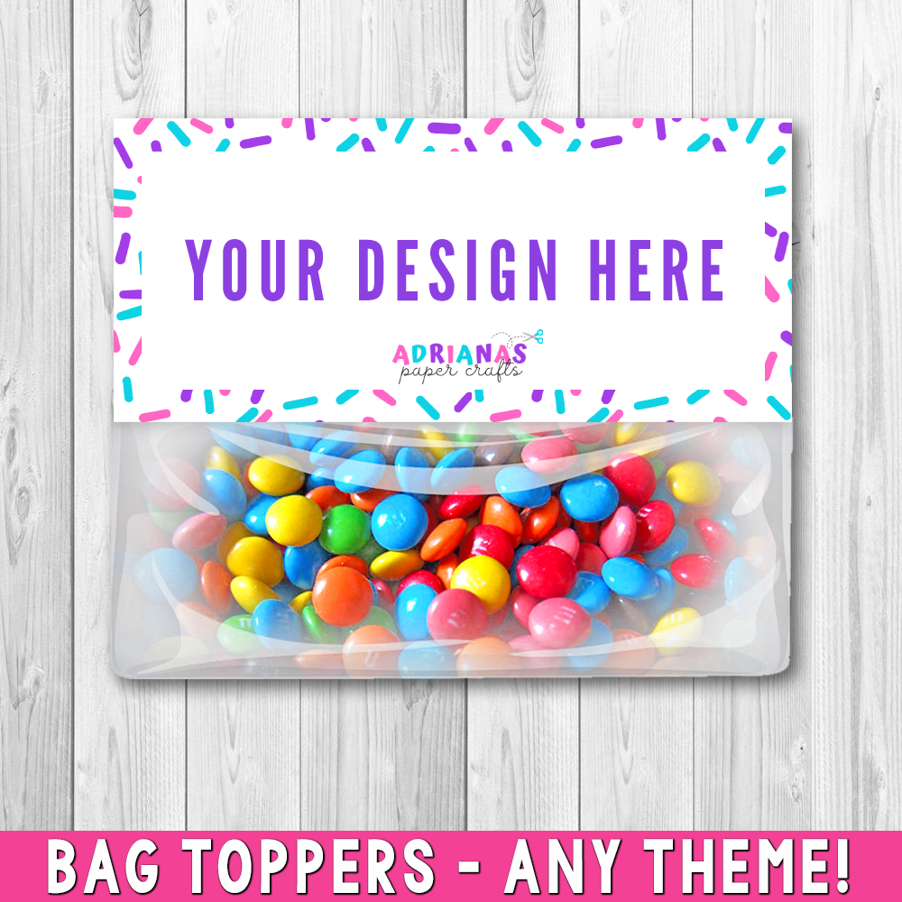 Printable Bag Toppers
