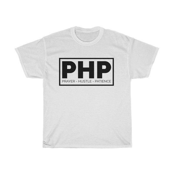 PHP (Prayer - Hustle - Patience) - T-Shirts Premium Unisex T-Shirt