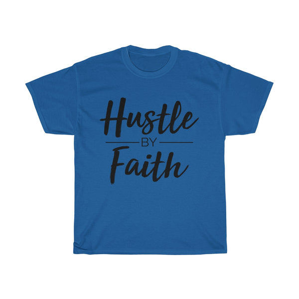 Hustle by Faith - T-Shirts Premium