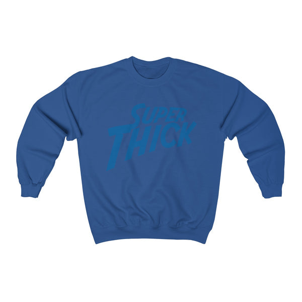 Super Thick with Blue Text - T-Shirts Unisex  Crewneck Sweatshirt