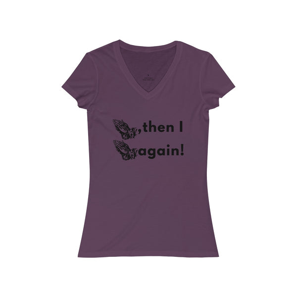 Women's Prayed, Then I Prayed Again - Short Sleeve V-Neck T-Shirt