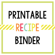 Load image into Gallery viewer, Printable Recipe Binder