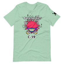 Load image into Gallery viewer, BREATHE EASY C-19 #1 T-Shirt