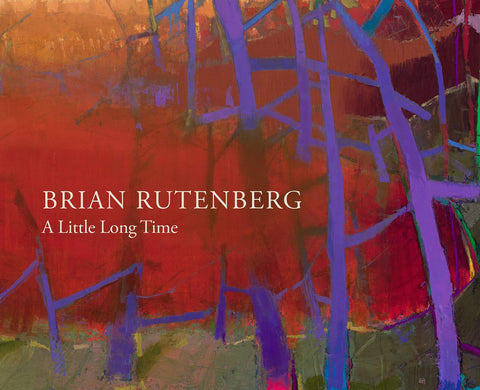 Brian Rutenberg | A Little Long Time
