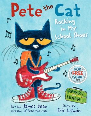 Pete the Cat | Rocking in My School Shoes