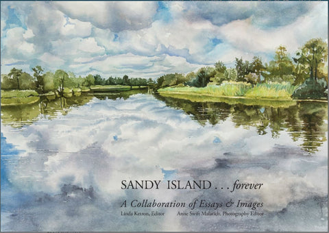Sandy Island...forever | Collaboration of Essays and Images
