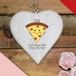 You'll Always Have A Pizza My Heart Hanging Heart