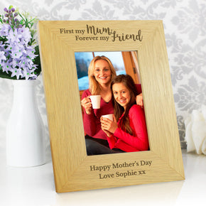 Personalised Oak Finish 'First My Mum, Forever My Friend' 4x6 Photo Frame