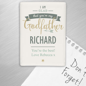 Personalised I Am Glad... Godfather Fridge Magnet
