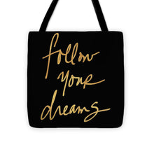 Load image into Gallery viewer, Explorations-SFI: Follow Your Dreams On Black Tote Bag