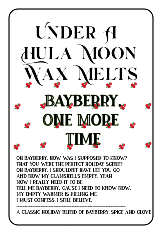 """Bayberry, One More Time"" Wax Melts"