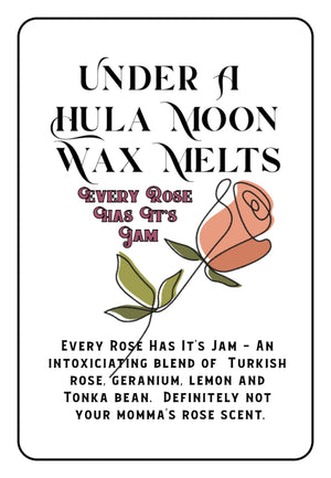"""Every Rose Has It's Jam"" Wax Melts"