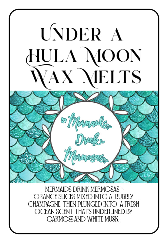 """Mermaids Drink Mermosas"" Wax Melts"