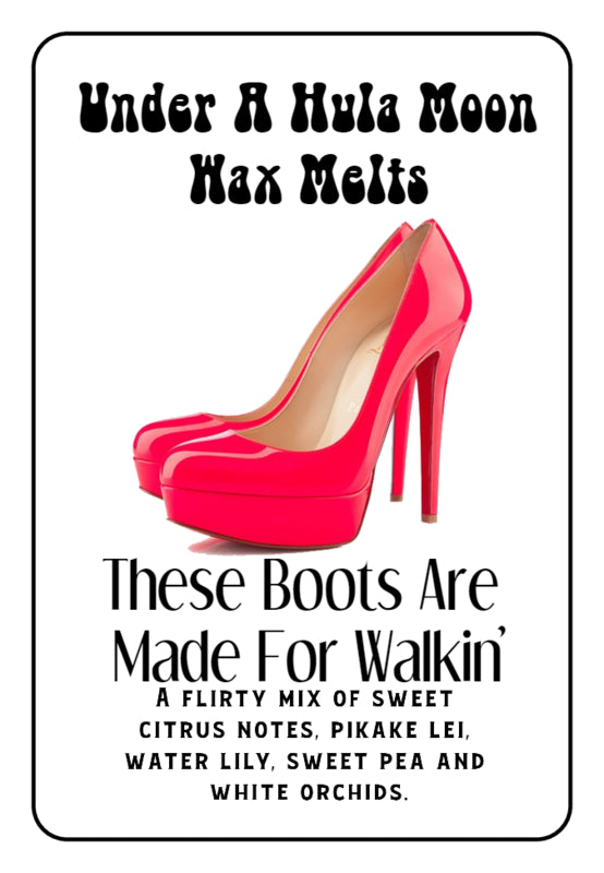 """These Boots Are Made For Walkin'"" Wax Melts"
